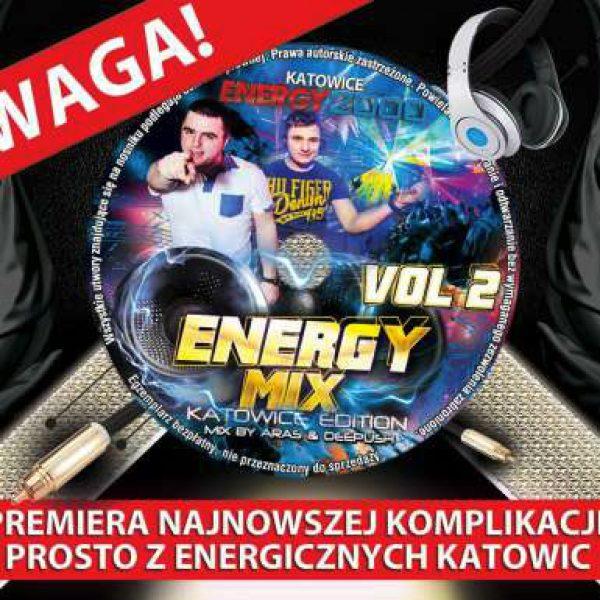 ENERGY MIX VOL. 2 KATOWICE EDITION (22/03/2016)
