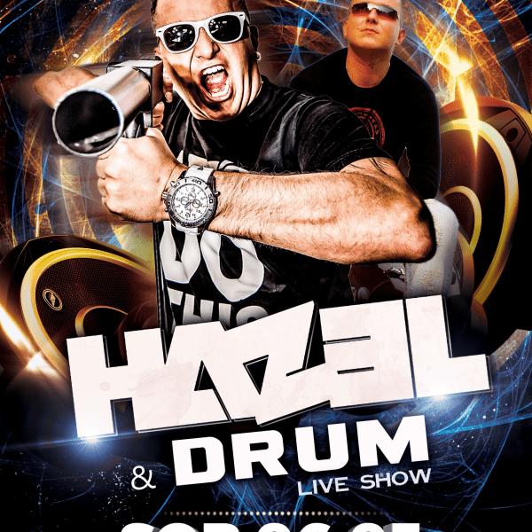 Crazy HAZEL and DJ DRUM Live act
