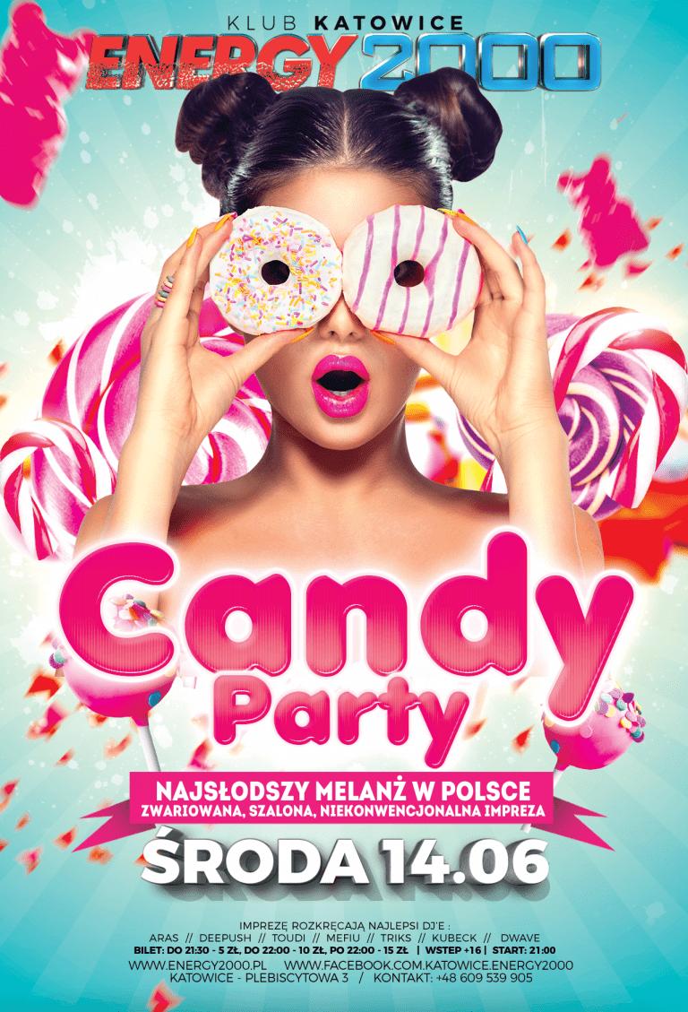 CANDY Party – słodki środowy melanż