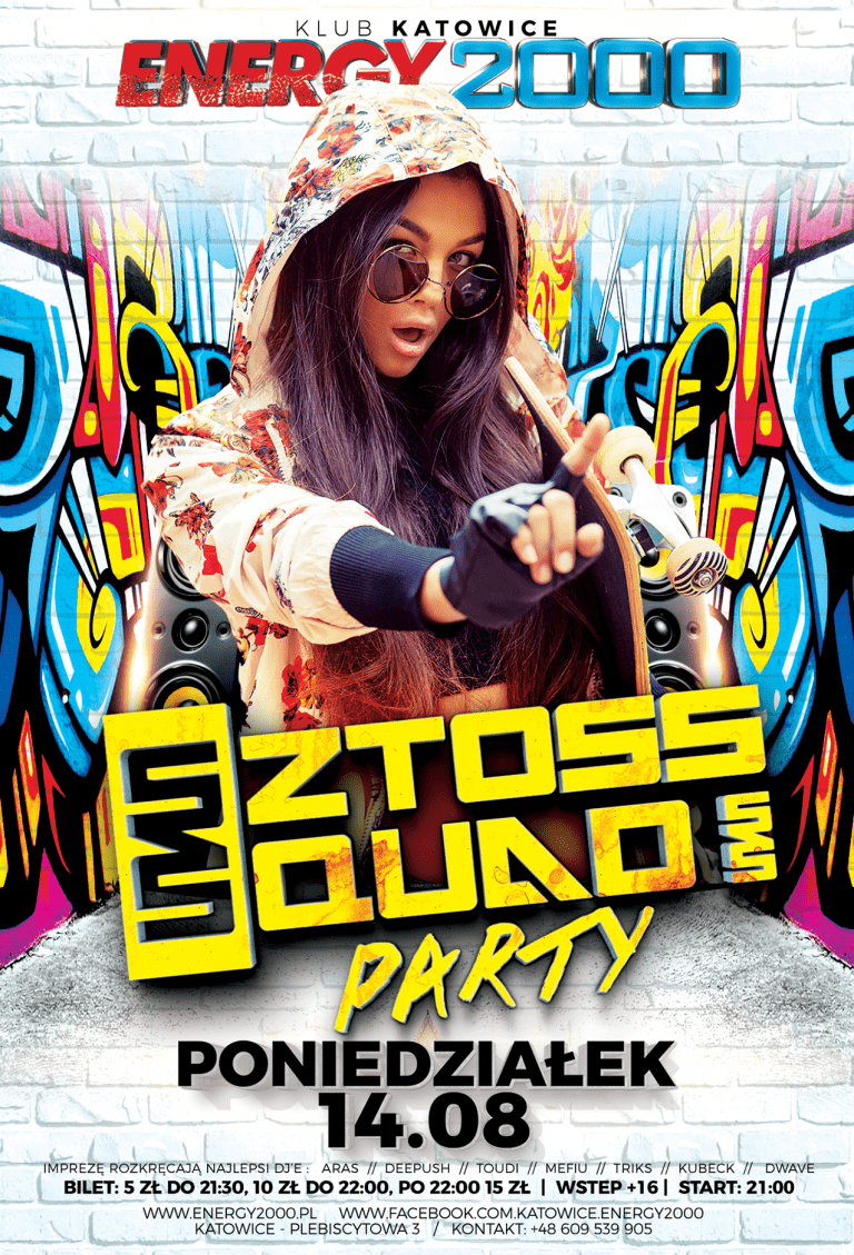 SZTOSS @ SQUAD PARTY