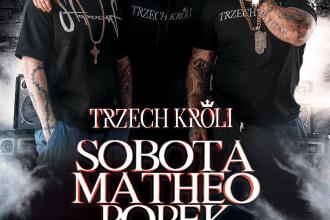 Trzech KRÓLI – SOBOTA MATHEO POPEK