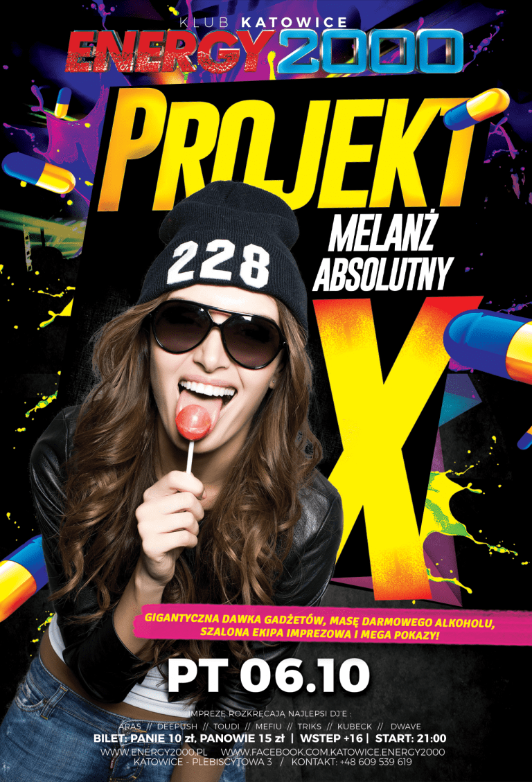 Project X – melanż absolutny