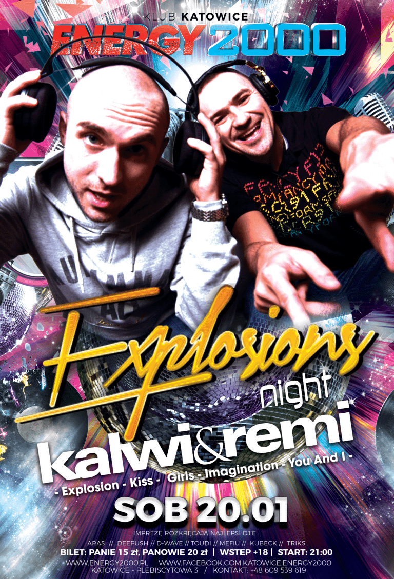 KALWI & REMI Explosion Night