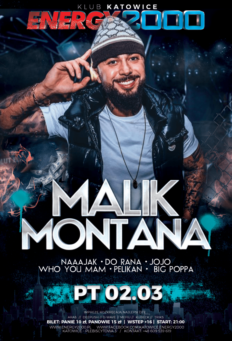 MALIK MONTANA HIPHOP NIGHT