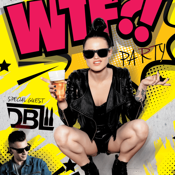 WTF?! PARTY ★ DBL ★ Live Mix!