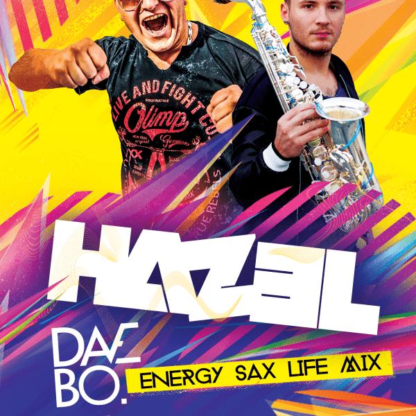 DJ HAZEL & DAVE BO – LIVE SAX MIX