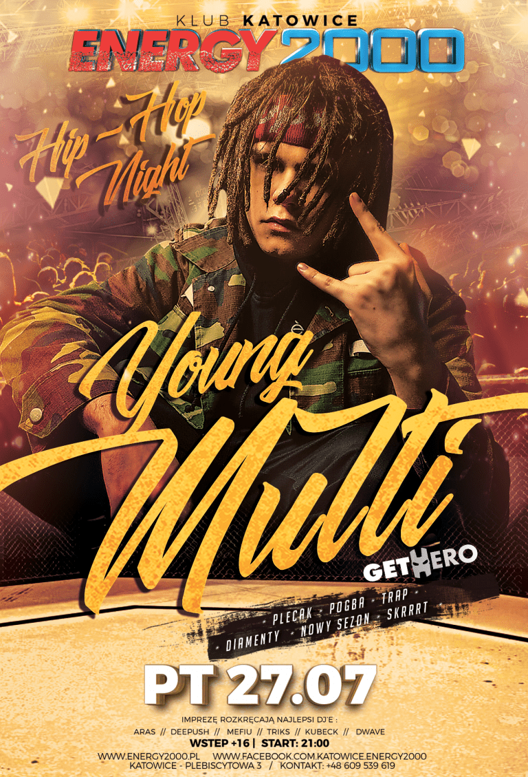 ★ YOUNG MULTI ★ Hip Hop Night