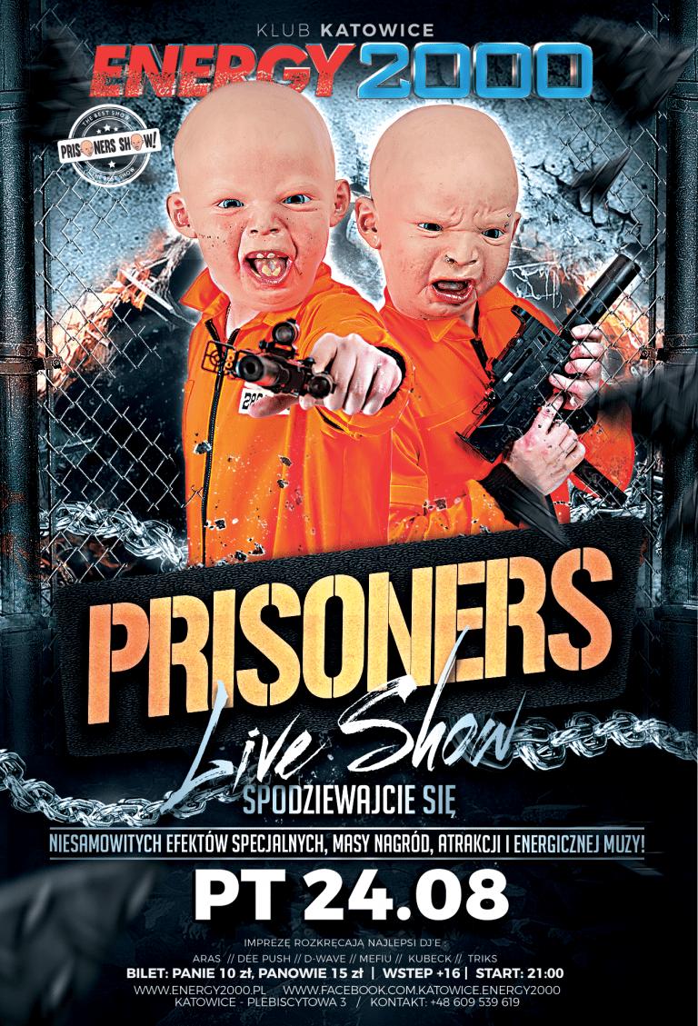 PRISONERS LIVE SHOW