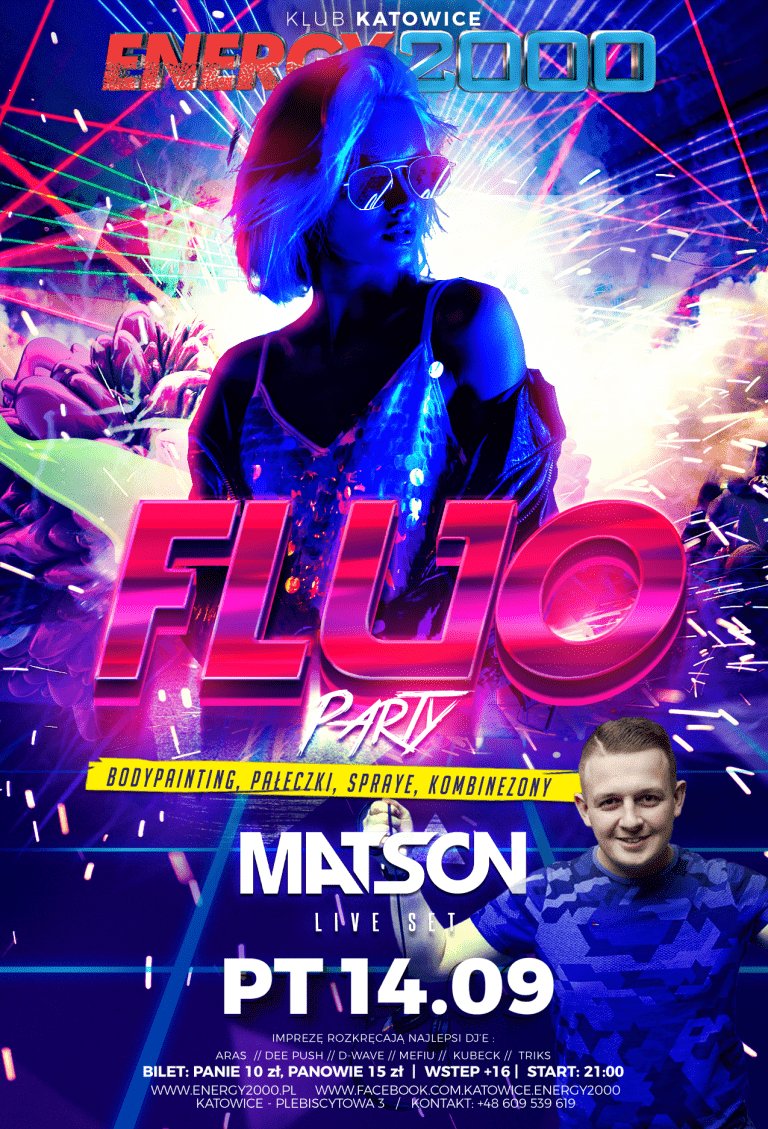 FLUO PARTY ★ MATSON