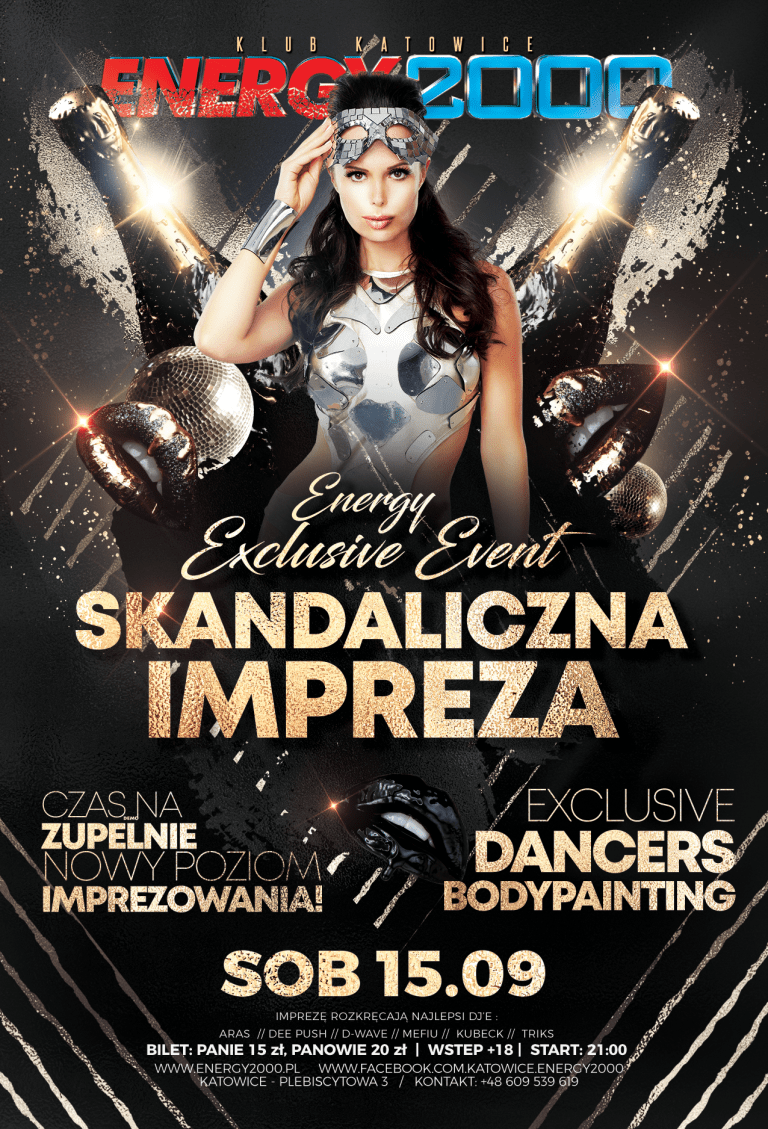 SKANDALICZNA IMPREZA ☆ Energy Exclusive Events