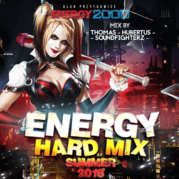 ENERGY HARD MIX SUMMER 2018 | HARDSTYLE EDITION