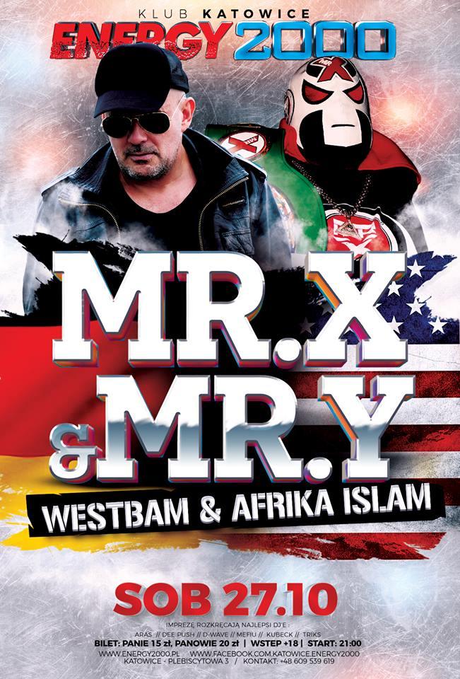 MR. X & MR. Y ★ WESTBAM & AFRIKA ISLAM ★ Live On Stage