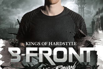B-FRONT ★ MC RENEGADE ★ KINGS OF HARDSTYLE