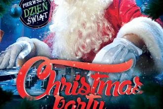 Christmas Party ★ Wtorek 25.12