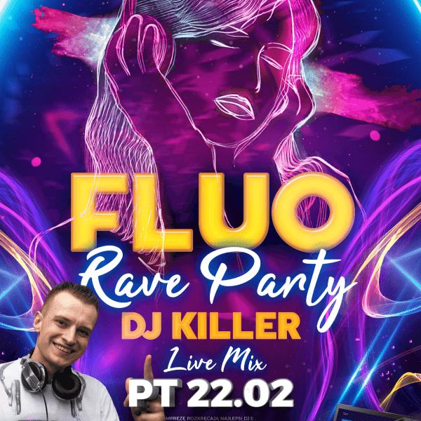 Fluo Rave Party ★ Dj Killer