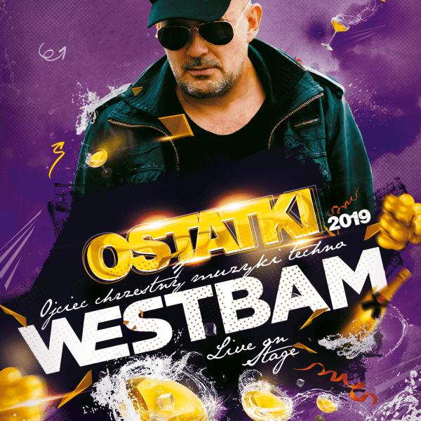 WESTBAM ★ OSTATKI 2019