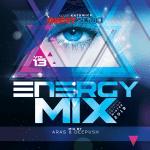 Energy Mix vol 13 Katowice Edition pres. Aras & Deepush