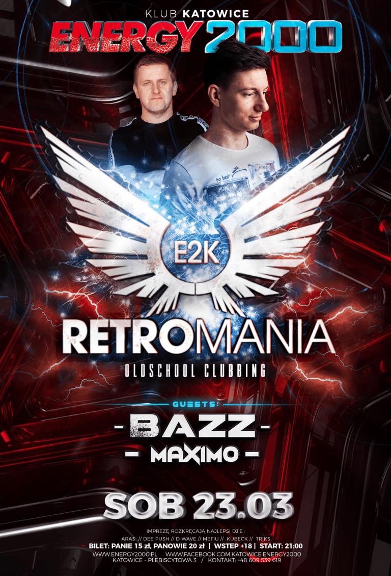 RETROMANIA ★ MAXIMO/ BAZZ