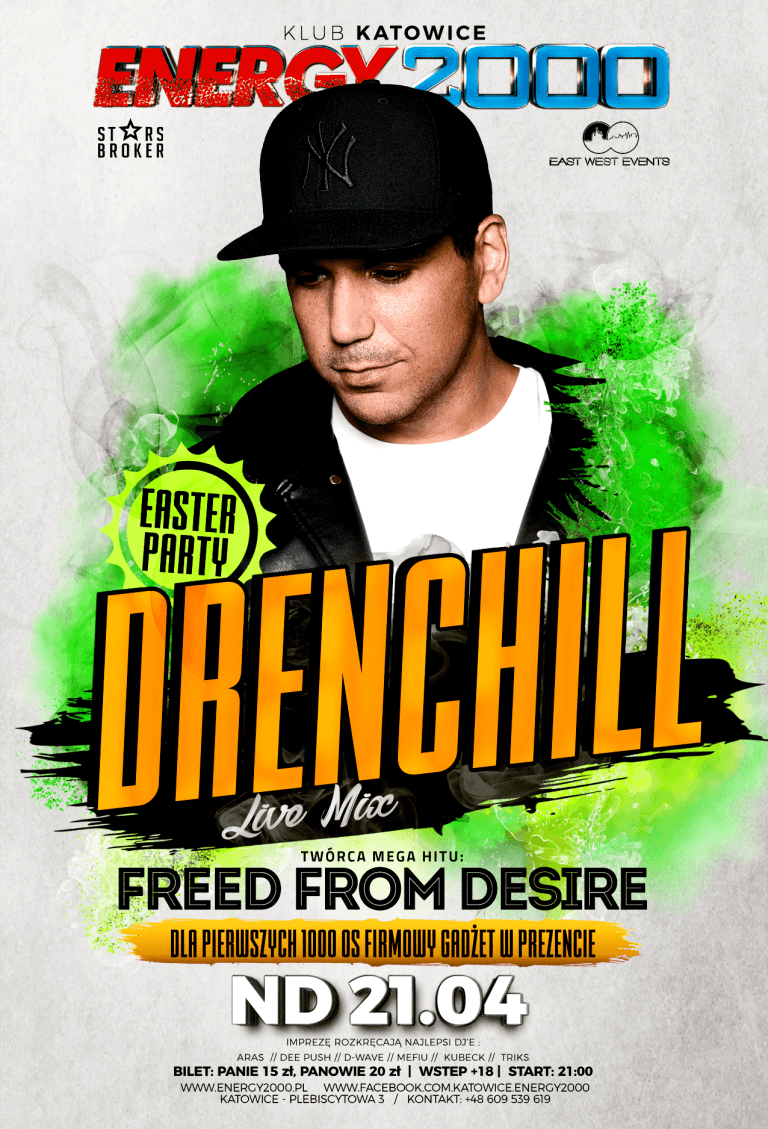 Easter Party ★ Drenchill/ Freed from Desire ★ Niedziela 21.04