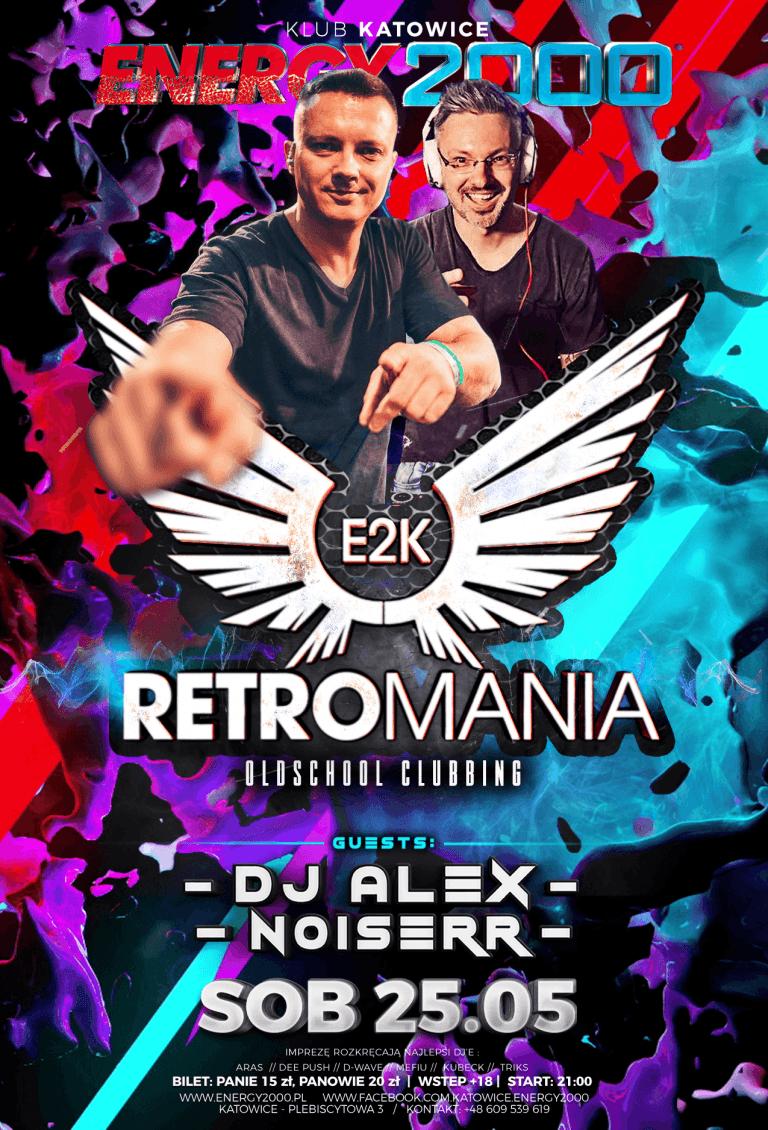 RETROMANIA ★ ALEX/ NOISERR