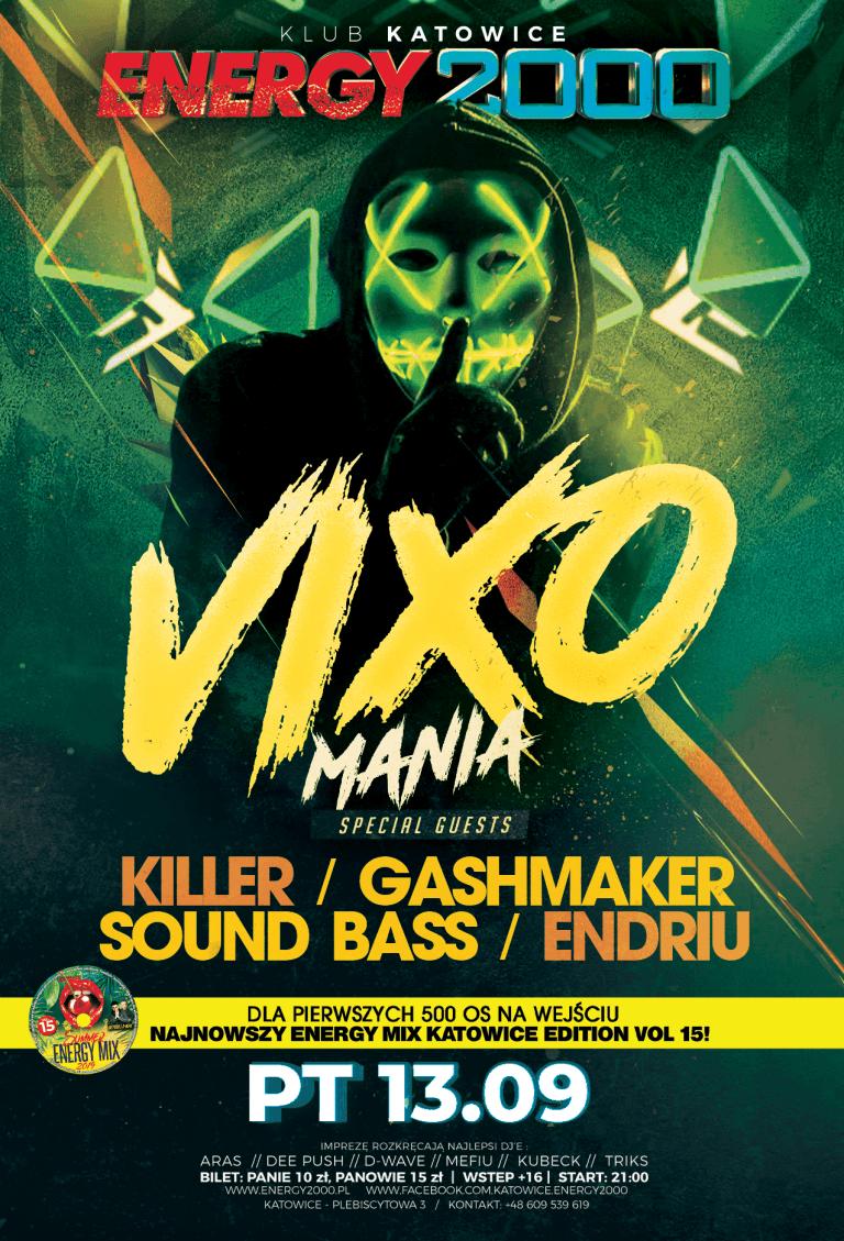 Vixo Mania ★ Killer/ Gashmaker/ Sound Bass/ Endriu