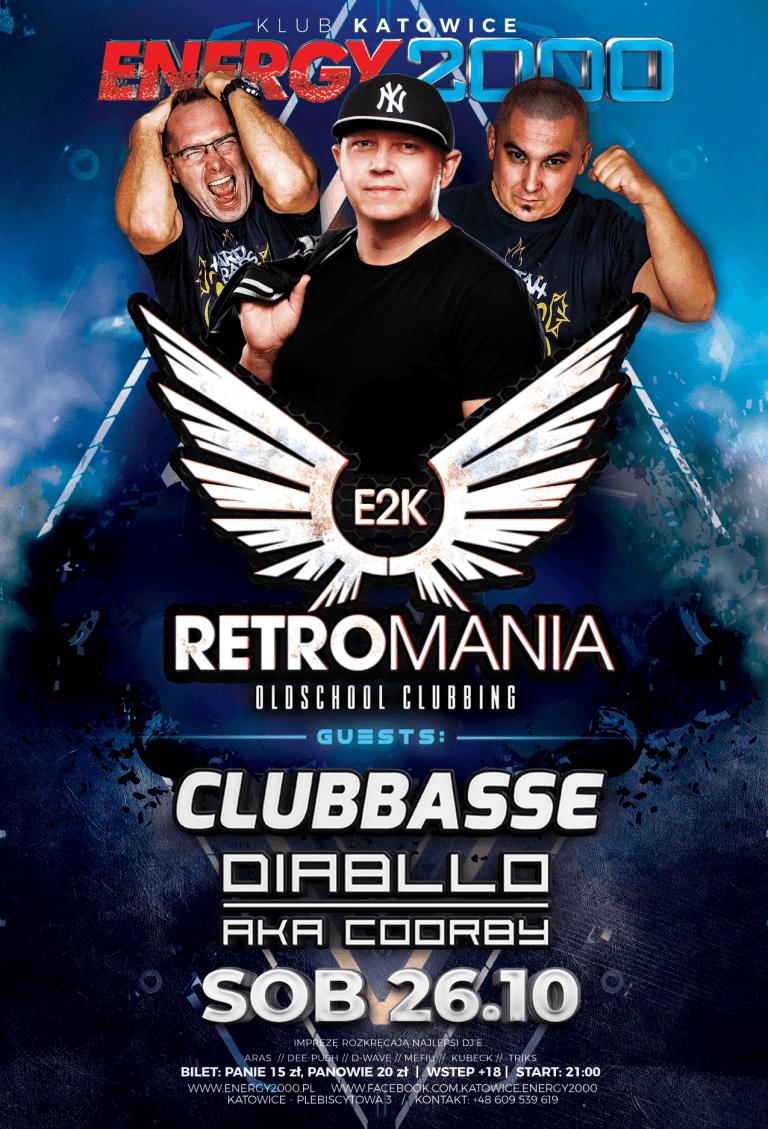 RETROMANIA ★ CLUBBASSE/ DIABLLO