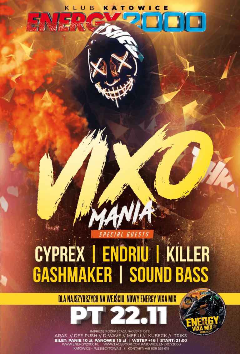 Vixomania ★ Killer/ Gashmaker/ Sound Bass/ Endriu/ Cyprex