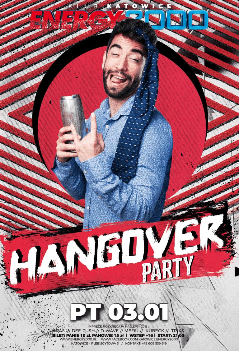 HANGOVER PARTY ★ Noworoczny melanż!