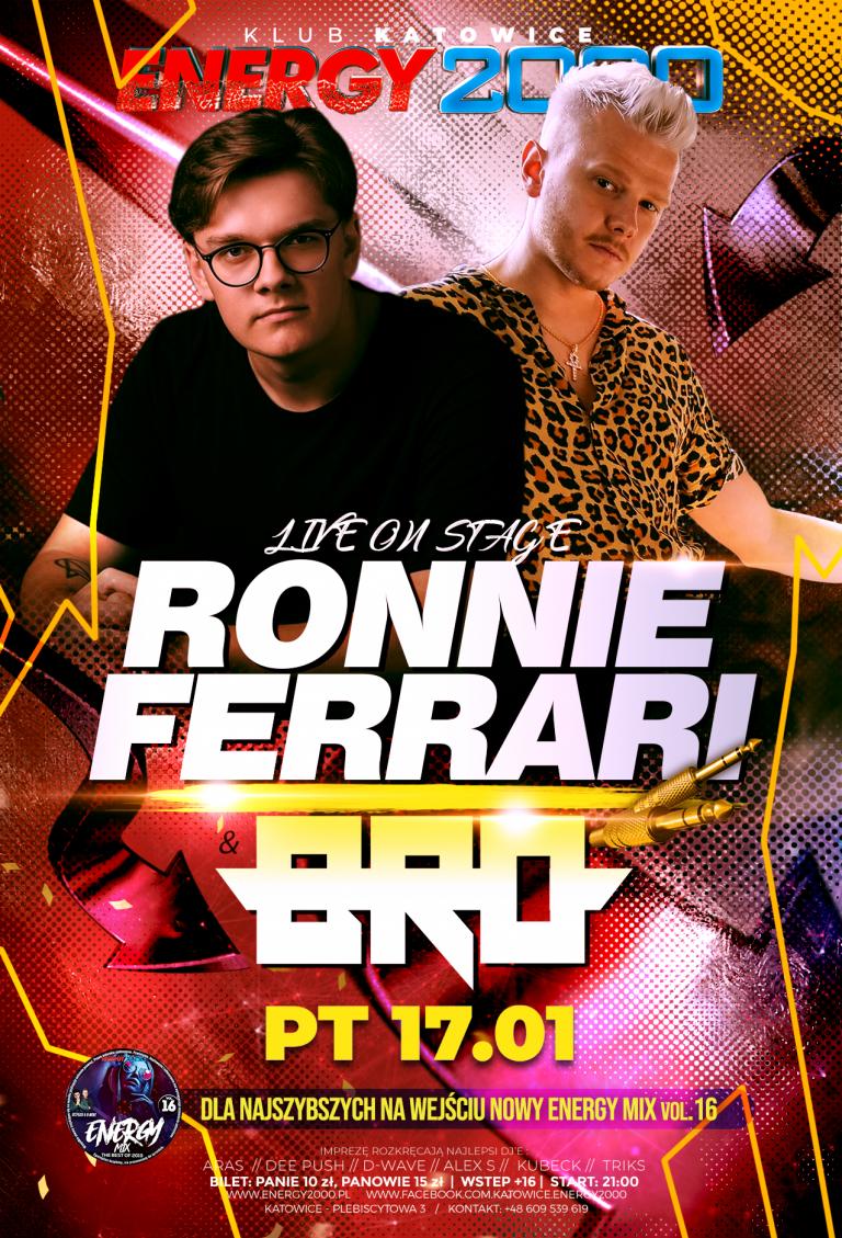 Ronnie Ferrari & BRO ☆ Live on Stage!