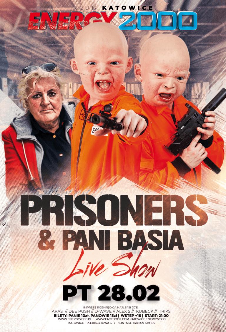 Prisoners SHOW & BAŚKA ★ Live show!