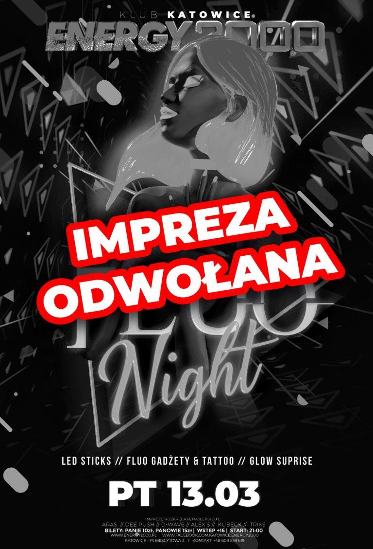 FLUO NIGHT ★ Impreza odwołana!