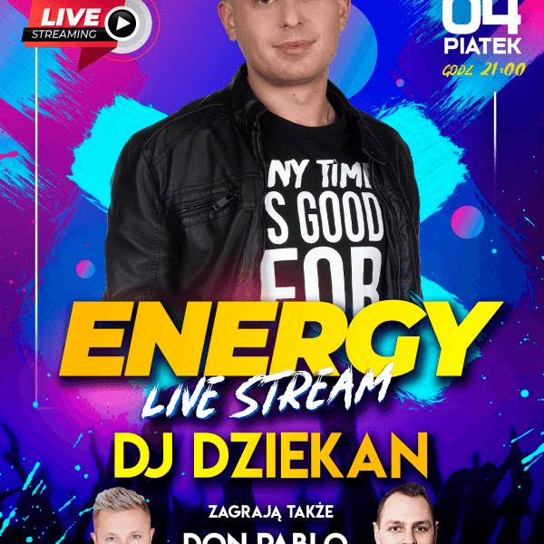 Energy Live Stream ★ Dj Dziekan
