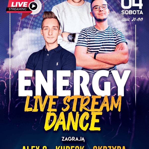 Energy Live Stream ★ Edycja Dance!