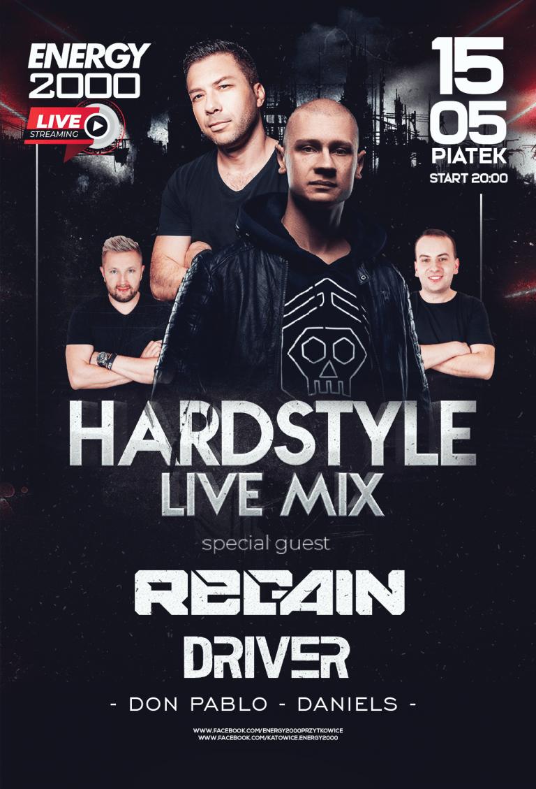 Hardstyle Live Stream ★ Regain & Driver ★ Don Pablo & Daniels