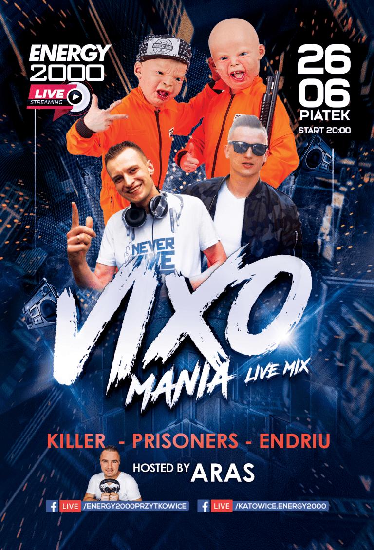Vixomania Live Stream ★ Killer/ Prisoners/ Endriu/ Aras