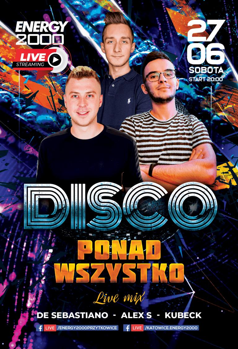 Disco Ponad Wszystko ★ Desebastiano/ Alex S/ Kubeck