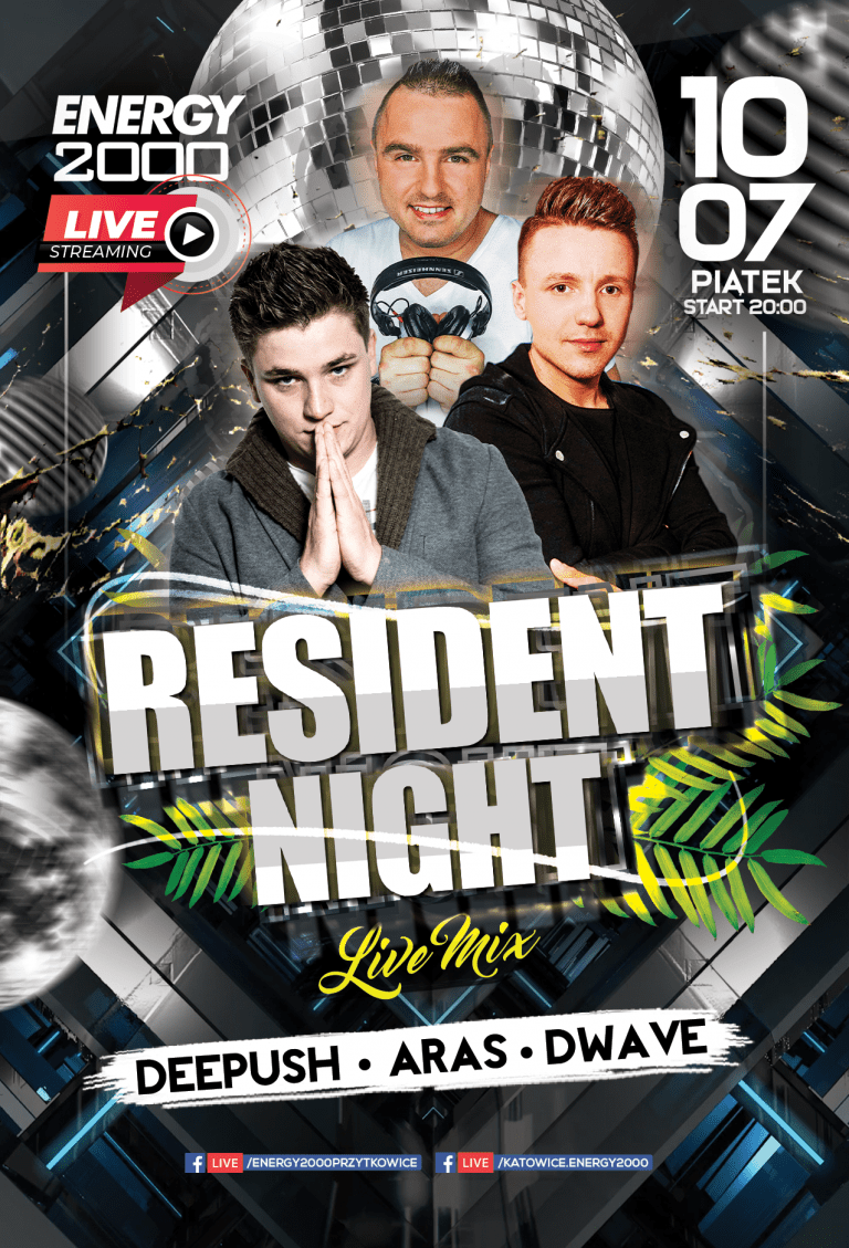 Resident Night ★ Deepush/ Aras/ D-Wave