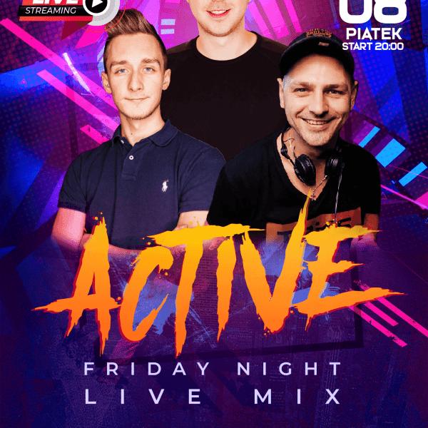Active Friady LIVE Stream ★ Alex S/ Triks/ Desebastiano