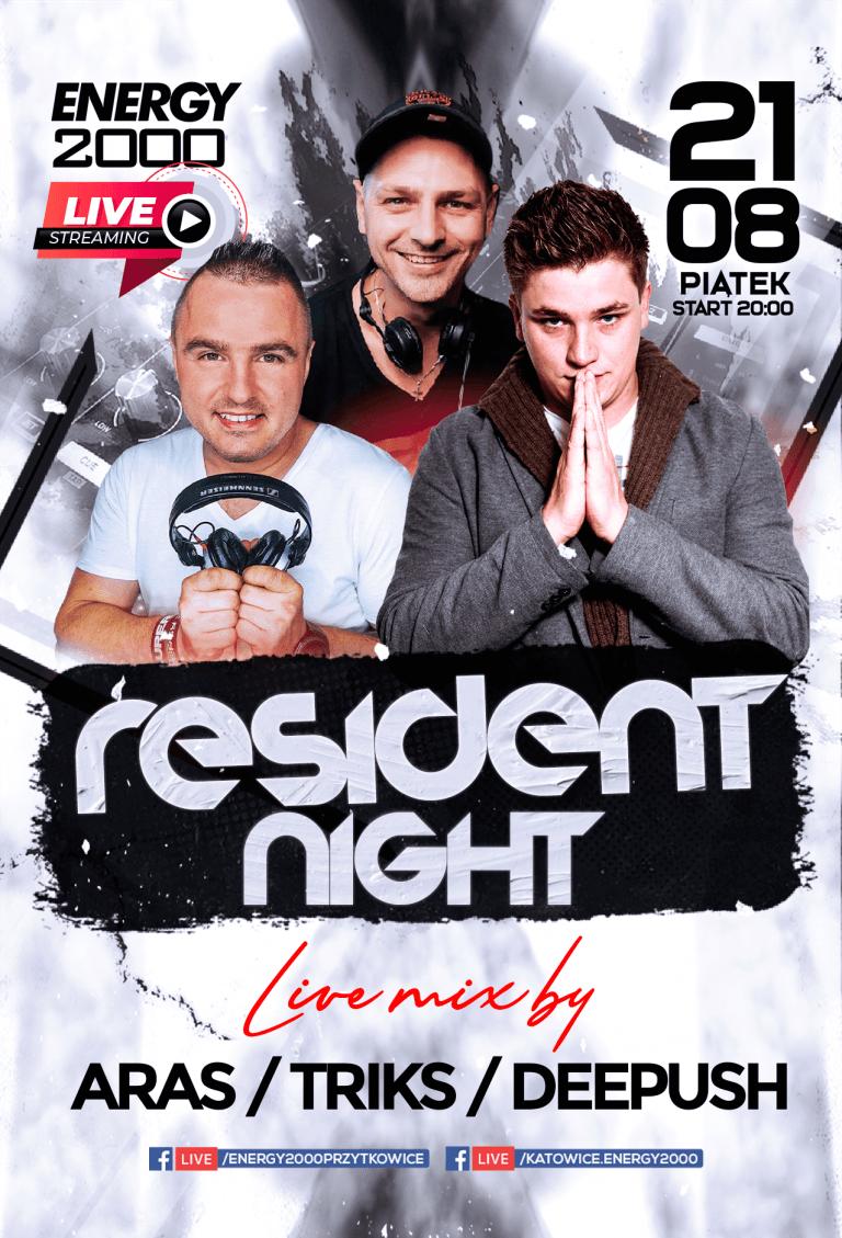 Resident Night ★ Aras/ Triks/ DeePush