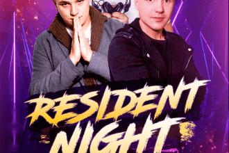 RESIDENT NIGHT ★ DEE PUSH/ ARAS/ DWAVE