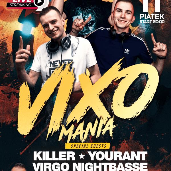 VIXOMANIA LIVE STREAM ★ KILLER/ YOURANT/ VIRGO/ ARAS