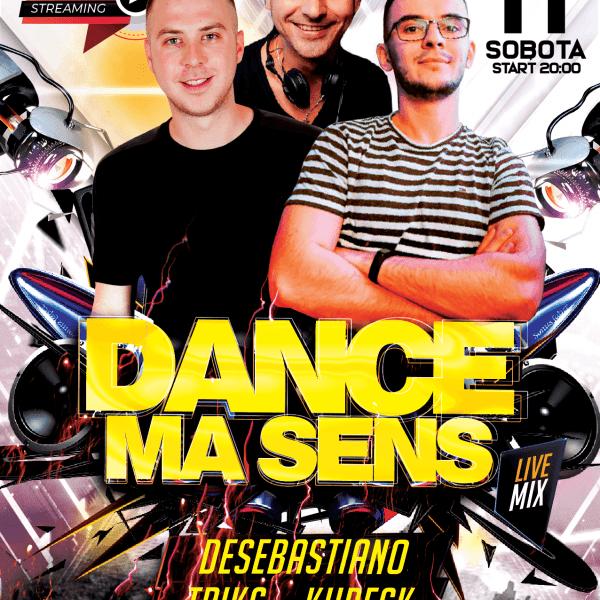 DANCE MA SENS ★ TRIKS/ DESEBASTIANO/ KUBECK