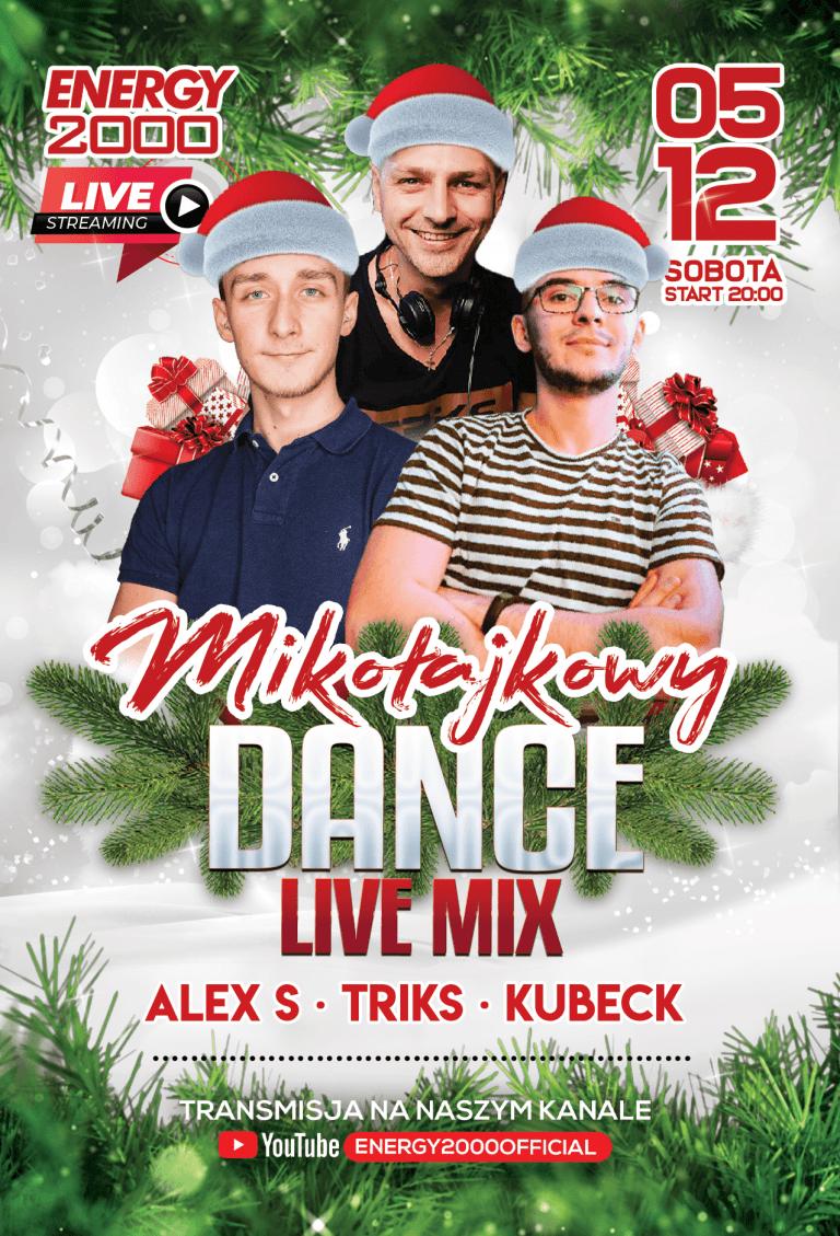 MIKOŁAJKOWY DANCE STREAM ★ ALEX S/ TRIKS/ KUBECK