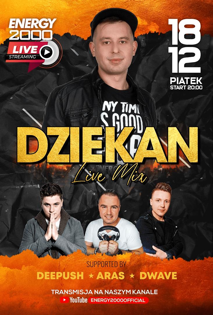DJ DZIEKAN LIVE STREAM ★ DEE PUSH/ ARAS/ DWAVE