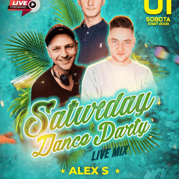 SATURDAY DANCE STREAM ★ ALEX S/ TRIKS/ SKRZYPA
