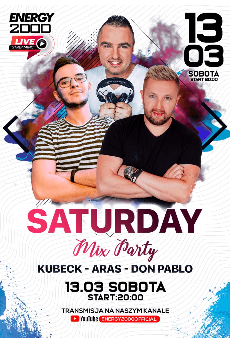 SATURDAY MIX ★ KUBECK/ ARAS/ DON PABLO
