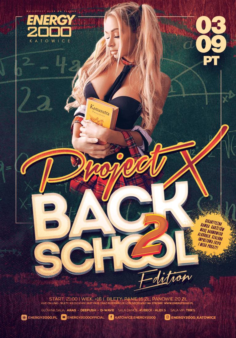 PROJECT X ☆ BACK 2 SCHOOL